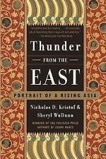 Thunder from the East: Portrait of a Rising Asia, WuDunn, Sheryl, Kristof, Nicho