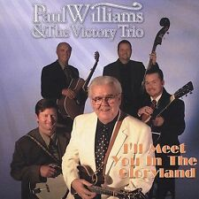 I'll Meet You in the Gloryland by Paul Williams & the Victory Trio (Mandolin)...