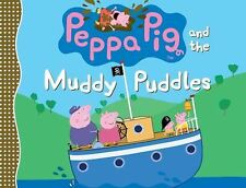 Peppa Pig and the Muddy Puddles, Candlewick Press, Very Good Book