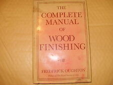 The Complete Manual Of Wood Finishing - Frederick Oughton - As Photo