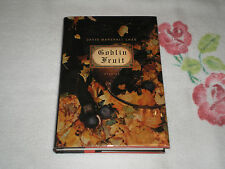 Goblin Fruit by David Marshall Chan   **SIGNED**