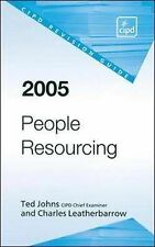 People Resourcing Revision Guide 2005 Leatherbarrow, Charles, Johns, Ted Very Go