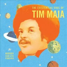 World Psychedelic Classics, Vol. 4: The Existential Soul of Tim Maia: Nobody...