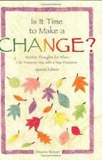 Is It Time to Make a Change? (Self-Help & Recovery) by Beisser, Deanna