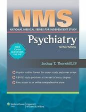 National Medical Series for Independent Study: Psychiatry by Joshua T....