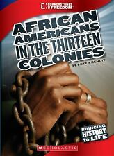 African Americans in the Thirteen Colonies (Cornerstones of Freedom. T-ExLibrary