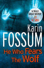 He Who Fears the Wolf by Karin Fossum (Paperback, 2012)