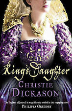 The King's Daughter by Christie Dickason Paperback Book New
