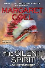 A Wind River Reservation Myste: The Silent Spirit 14 by Margaret Coel (2009,...