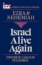 Israel Alive Again: A Commentary on the Books of Ezra and Nehemiah (Internationa