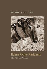 Eden's Other Residents by Michael J. Gilmour (2014, Hardcover)