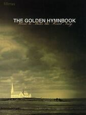 The Golden Hymnbook: Music to Make the Heart Sing