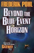 Heechee: Beyond the Blue Event Horizon by Frederik Pohl (2009, Paperback)