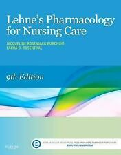 Lehne's Pharmacology for Nursing Care by Jacqueline Burchum and Laura...