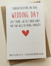 Personalised Wedding Day Card: Make The Most Of It (Funny Cheeky Rude Humour)