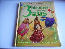 3 HISTOIRES POUR MES 3 ANS