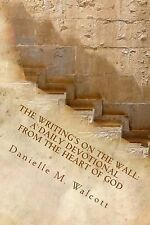 The Writing's On The Wall:: A Daily Devotional from the Heart of God (Season One