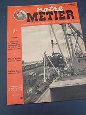 Notre Métier 1947 123 micheline train rapide sur pneus  port de CHERBOURG