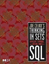 Joe Celko's Thinking in Sets:  Auxiliary, Temporal, and Virtual Tables in SQL (T