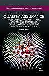 Woodhead Publishing Series in Biomedicine: Quality Assurance : Problem...