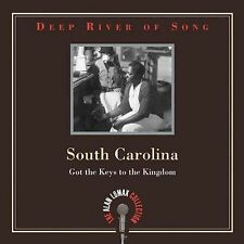 Deep River of Song: South Carolina: Got the Keys to the Kingdom