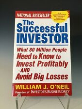 The Successful Investor : What 80 Million People Need to Know to Invest Profitab