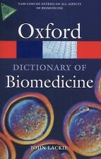 A Dictionary of Biomedicine Oxford Quick Reference)