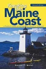 Kayaking the Maine Coast:Paddler's Guide to Day Trips from Kittery to Cobscook