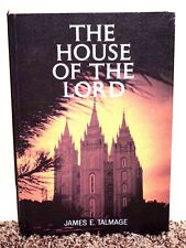 THE HOUSE OF THE LORD by JAMES E. TALMAGE TEMPLE RARE PHOTOS MORMON LDS PB