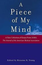 A Piece of My Mind by Journal of the American Medical Association Staff...
