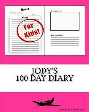 Jody's 100 Day Diary by Lee, K. P. -Paperback