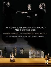 The Routledge Drama Anthology and Sourcebook: From Modernism to Contemporary Per