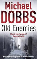 OLD ENEMIES  Michael Dobbs   (00T2)