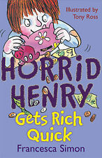 Horrid Henry gets rich quick, Francesca Simon