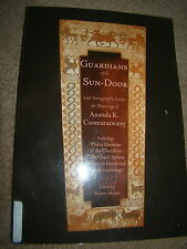 GUARDIANS AT THE SUN-DOOR ICONOGRAPHIC ESSAYS & DRAWINGS A. COOMARASWANY 2004