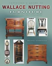 Collector's Guide to Wallace Nutting Furniture