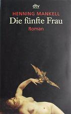 > Die fünfte Frau < (Nordic-Crime-Roman von Henning Mankell - 2001)