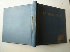 1922 LA HOLLANDE BUREAU OFFICIEL DE RENSEIGNEMENTS LA HAYE ILLUS SETELIK STAVENI