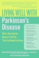 Living Well with Parkinson's Disease: What Your Doctor Doesn