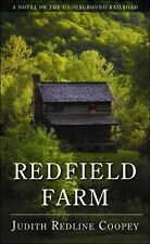 NEW - Redfield Farm: A Novel of the Underground Railroad
