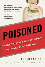 Poisoned : The True Story of the Deadly E. Coli Outbreak That Changed the Way...