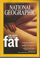 National Geographic August 2004 The Heavy Cost of Fat/Real Man From Snowy River