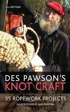 Des Pawson's Knot Craft: 35 Ropework Projects by Des Pawson (Paperback, 2009)