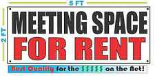 MEETING SPACE FOR RENT Banner Sign NEW Larger Size Best Quality for the $$$