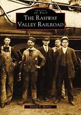 RAHWAY VALLEY RAILROAD NEW PAPERBACK BOOK