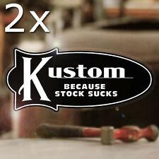 2x Stück Kustom because stock sucks Aufkleber Sticker Hot Rod weiss 80mm