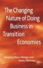 The Changing Nature of Doing Business in Transition Economies (2011, Hardcover)