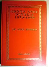 """1970  Cento anni D'Italia  """"ATLANTE STORICO""""  IL RESTO DEL CARLINO"""