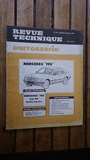 REVUE TECHNIQUE CARROSSERIE N° 92 NOV-DEC 1984 MERCEDES 190