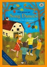 First Steps in Music Ser.: The Book of Song Dances by John M. Feierabend...